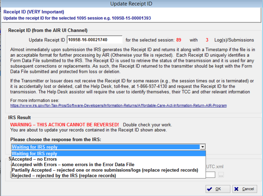 Return To The Session Screen And Highlight The E File Session And Click  Update 1095/1094, By Default The Response Is Set To Waiting For IRS Reply